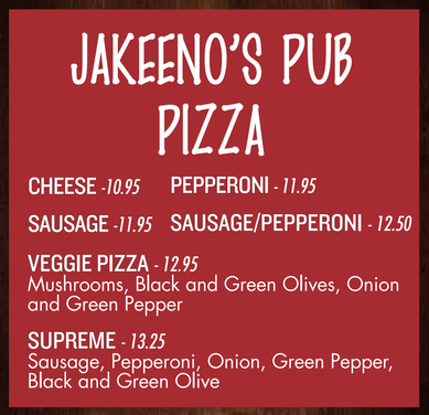 Jakeeno's Pub Pizza starting at 10.90 with options like cheese, pepperoni, veggie, and supreme